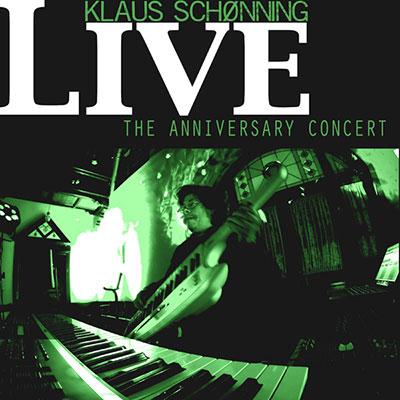 Klaus Schønning The Anniversary Concert